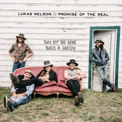 Turn Off The News (Build A Garden) (2lp) - Nelson,Lukas & Promise Of The Real