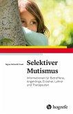 Selektiver Mutismus (eBook, ePUB)