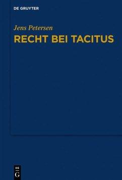 Recht bei Tacitus (eBook, ePUB) - Petersen, Jens
