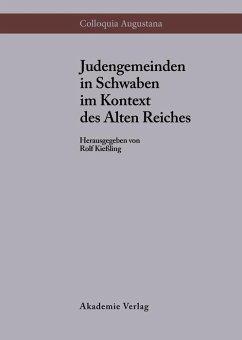 Judengemeinden in Schwaben im Kontext des Alten Reiches (eBook, PDF)