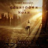 Countdown to Noah (Band 1): Gegen Bestien (MP3-Download)