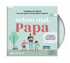 Schau mal, Papa, 1 Audio-CD,