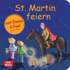 St. Martin feiern mit Emma & Paul - Lehner, Monika