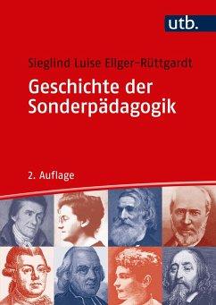 Geschichte der Sonderpädagogik - Ellger-Rüttgardt, Sieglind