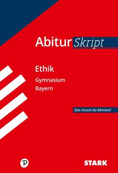 STARK AbiturSkript - Ethik - Bayern