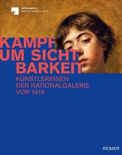 Kampf um Sichtbarkeit - Deseyve, Yvette; Gleis, Ralph; Jetter, Nuria; Verwiebe, Birgit