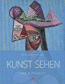 Kunst sehen - Pablo Picasso