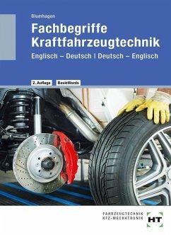 Fachbegriffe Kraftfahrzeugtechnik - Blumhagen, Thomas