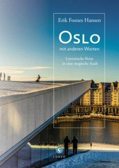 Oslo - Fosnes Hansen, Erik