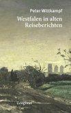 Westfalen in alten Reiseberichten