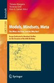 Models, Mindsets, Meta: The What, the How, and the Why Not?