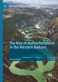 The Rise of Authoritarianism in the Western Balkans