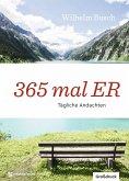 365 mal ER