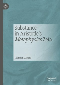 Substance in Aristotle's Metaphysics Zeta - Dahl, Norman O.