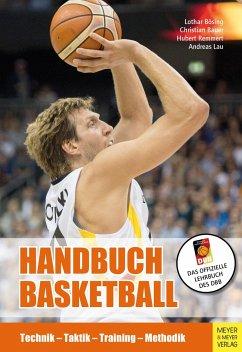 Handbuch Basketball - Bösing, Lothar; Bauer, Christian; Remmert, Hubert; Lau, Andreas