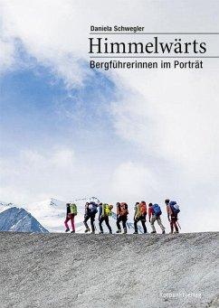 Himmelwärts - Schwegler, Daniela