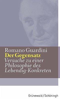 Der Gegensatz - Guardini, Romano