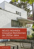 Neues Wohnen - Innovative Wohnformen der 1920er Jahre