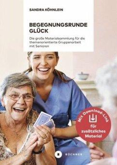 Begegnungsrunde Glück - Köhnlein, Sandra