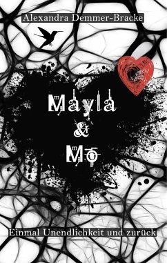 Mayla & Mo / Einmal Unendlichkeit und zurück Bd.1