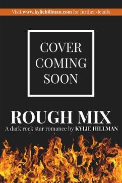 Rough Mix (eBook, ePUB)