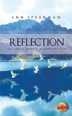 Reflection of a Great, Mighty, Magnificent God