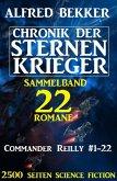 Sammelband Chronik der Sternenkrieger 22 Romane Commander Reilly #1-22 (eBook, ePUB)