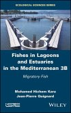 Fishes in Lagoons and Estuaries in the Mediterranean 3B (eBook, ePUB)