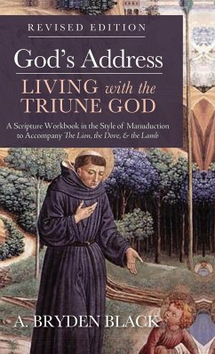 God's Address-Living with the Triune God, Revised Edition