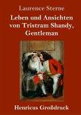 Leben und Ansichten von Tristram Shandy, Gentleman (Großdruck)