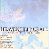 Heaven Help Us All