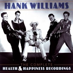 The Complete Health & Happiness Recordings - Williams,Hank