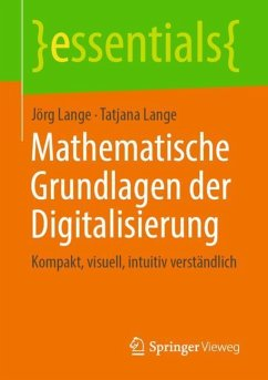 Mathematische Grundlagen der Digitalisierung - Lange, Jörg; Lange, Tatjana