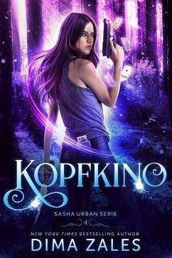 Kopfkino (Sasha Urban Serie: Buch 4) (eBook, ePUB) - Zales, Dima; Zaires, Anna