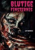 Blutige Finsternis (eBook, ePUB)