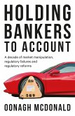 Holding bankers to account (eBook, ePUB)