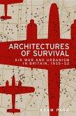 Architectures of survival (eBook, ePUB)