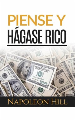 Piense y hágase rico (Traducción: David De Angelis) (eBook, ePUB) - Hill, Napoleon