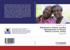 Elderhood in Ethnic Conflict Management in Rongai Nakuru County, Kenya