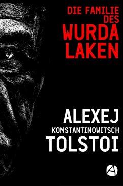 Die Familie des Wurdalaken (eBook, ePUB) - Tolstoi, Alexej K.