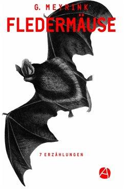 Fledermäuse (eBook, ePUB) - Meyrink, Gustav