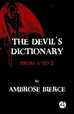 The Devil´s Dictionary (eBook, ePUB) - Bierce, Ambrose