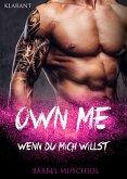 Own Me. Wenn Du mich willst (eBook, ePUB)