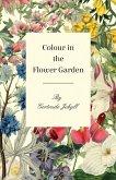 Colour in the Flower Garden (eBook, ePUB)