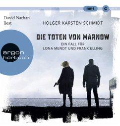 Die Toten von Marnow / Ein Fall für Lona Mendt und Frank Elling Bd.1 (2 MP3-CDs) - Schmidt, Holger Karsten