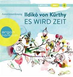 Es wird Zeit, 2 MP3-CD - Kürthy, Ildikó von