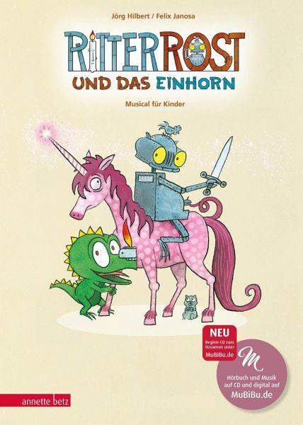 Ritter Rost und das Einhorn / Ritter Rost Bd.18 mit Audio-CD