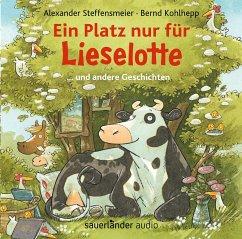 Ein Platz nur für Lieselotte, 1 Audio-CD - Steffensmeier, Alexander