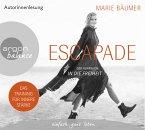 Escapade: Der Aufbruch in die Freiheit, 4 Audio-CDs