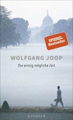 Die einzig mögliche Zeit - Joop, Wolfgang